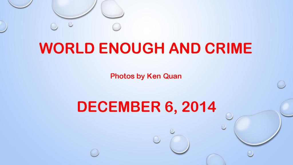 World Enough and Crime Ken Quan 1